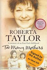 Roberta Taylor Autograph - Too Many Mothers - Hardback Book Signed - AFTAL