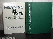 MEANING in Biblical TEXTS : Edgar V McKnight Narrative HERMENEUTICS 1st Ed BIBLE