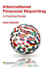 International Financial Reporting: A Practical Guide, Melville, Alan, Used; Good