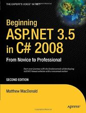 Beginning ASP.NET 3.5 in C# 2008: From Novice to Professional (Experts Voice in