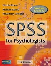 SPSS for Psychologists: A Guide to Data Analysis Using SPSS for Windows, Brace,