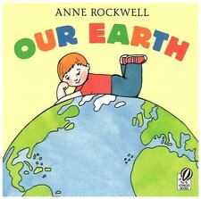 Our Earth (Brand New Paperback) Anne Rockwell