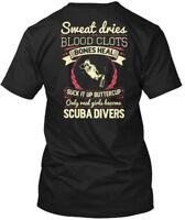 Scuba Diving- . - Sweat Dries Blood Clots Bones Heal Hanes Tagless Tee T-Shirt