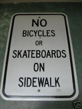 """No Bicycles or Skateboards  Sign Aluminum 18"""" x 12"""""""