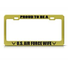 PROUD TO BE AIR FORCE WIFE METAL MILITARY License Plate Frame Tag Holder
