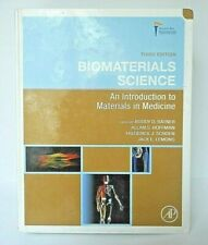 Biomaterials Science: An Introduction to Materials in Medicine by Ratner 2013
