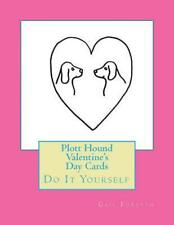 Plott Hound Valentine's Day Cards: Do It Yourself by Gail Forsyth (English) Pape