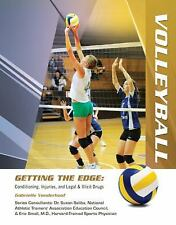 Volleyball (Getting the Edge: Conditioning, Injuries, and Legal & Illicit Drugs)