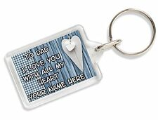 To Dad I Love You With All My Heart Personalised Keyring Bag Tag Gift AK10