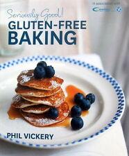 Seriously Good ! GLUTEN FREE BAKING by Phil Vickery & Coeliac UK New Free AUship