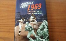 Miracle Year 1969 Amazing Mets Amazing Jets