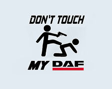 DON 'T TOUCH MY DAF truck camions bus benne Autocollant sticker film DECOR Logo