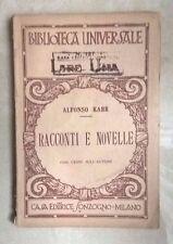 RACCONTI E NOVELLE ALFONSO KARR BIBLIOTECA UNIVERSALE 1921