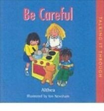 Be Careful (Talking It Through), New, Althea Book