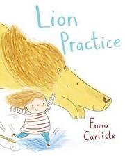 Lion Practice by Emma Carlisle (Paperback, 2015)