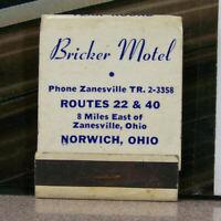 Vintage Matchbook E3 Norwich Ohio Bricker Motel Zanesville AAA Motor Courts Unit