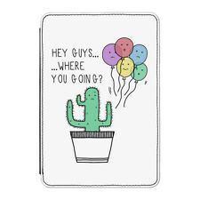 """Cactus Hey Guys Where Are You Going Case Cover for Kindle 6"""" E-reader - Funny"""