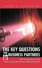 The Key Questions for Business Partners : 100 Vital Questions to Ask Before...