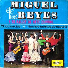 """7"""" promo MIGUEL DE LOS REYES y BALLET de ARTE ESPAÑOL cinco farolas SPAIN 1970"""