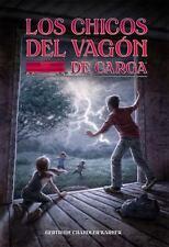 The Boxcar Children Mysteries: Los Chicos Del Vagon de Carga (Spanish...