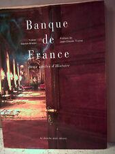 Gaston-Breton. BANQUE DE FRANCE. DEUX SIÈCLES D'HISTOIRE. ( économie. monnaie )