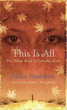 This is All: The Pillow Book of Cordelia Kenn, Aidan Chambers, Acceptable Book