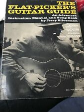 The Flat-Picker's Guitar Guide: An Advanced Instruction Manual And Song Book