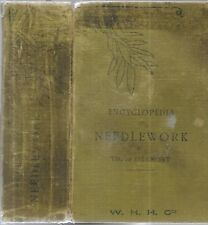 Encyciopedia of  Needlework. by Therese De Dillmont. Mulhouse, N.D. circ. 1920?