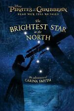 Pirates of the Caribbean: Dead Men Tell No Tales: the Brightest Star in the Nort