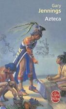 Azteca (Le Livre de Poche) (French Edition) by Jennings