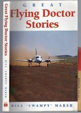 Great FLYING DOCTOR STORIES Bill Swampy Marsh AUSTRALIA