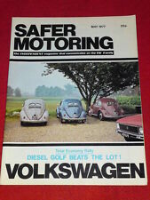 VW - SAFER MOTORING - DIESEL GOLF BEATS THE LOT - May 1977