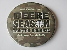 John Deere Don't Miss Deere Season Tractor Bonanza Sales Promo Pin Back Button