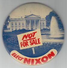 "NOT FOR SALE - ELECT NIXON --- LARGE 4"" CLASSIC 1960 BUTTON PINBACK PIN -- RARE!"