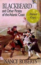 Blackbeard and Other Pirates of the Atlantic Coast by Nancy Roberts (1993, Hard…