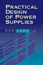 Practical Design of Power Supplies: By Lenk, Ron