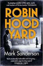 Robin Hood Yard (Snow Hill 3), New, Sanderson, Mark Book