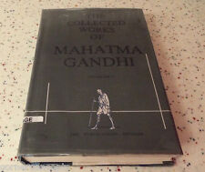 The Collected Works of Mahatma Gandhi Volume Forty 40
