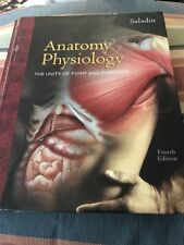 Anatomy And Physiology  The Unity of Form and Function, Saladin 4th Edition USED