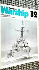 PROFILE WARSHIP #32: HMS CAVALIER AND THE 'CA' CLASS DESTROYERS (1973)
