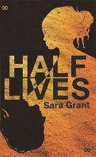Grant, Sara, Half Lives, Very Good Book