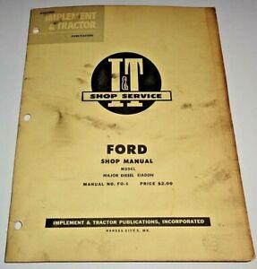 Ford Fordson Major Diesel EIADDN Tractor I&T Shop Service Repair Workshop Manual