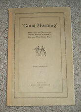 GOOD MORNING Music Calls and Directions by Mr & Mrs Henry Ford 1943 ILLUSTRATED