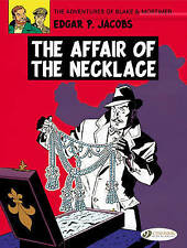 The Adventures of Blake and Mortimer: v. 7: The Affair of the Necklace by...