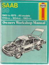 Saab 99 1969-1979 all models 1709cc 1854cc 1985cc Haynes Owners Workshop Manual