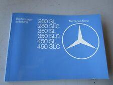 Mercedes R107 280SL 350SL 350SLC 450SL 450SLC Betriebsanleitung Deutsch NEU orig