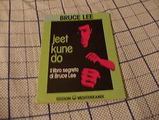 JEET KUNE DO --- IL LIBRO SEGRETO DI BRUCE LEE