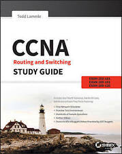 CCNA Routing and Switching Study Guide: Exams 100-101, 200-101, and 200-120 by Todd Lammle (Paperback, 2013)