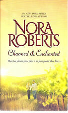 Charmed & Enchanted  By  Norra Roberts       Two Books In One