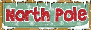 Tin Sign North Pole 30.1x10.1cm
